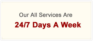 Our All Services Are - 24/7 Days A Week